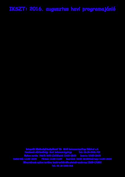 /home/iszkaszentgyorgy/public html/wp content/uploads/2016/08/160801 2016 augusztus havi programajánló ikszt